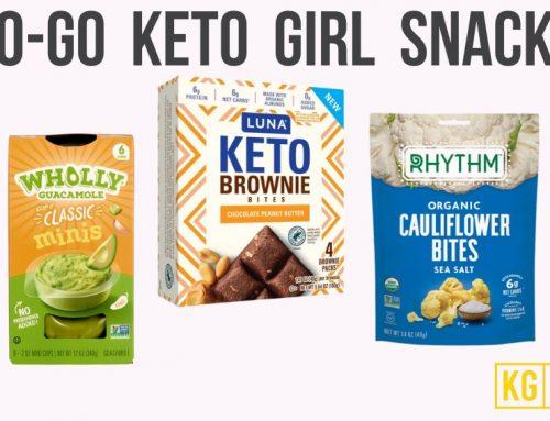 10 On-the-Go, Keto Girl Snacks